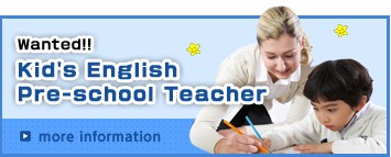 Wanted Kid's English Pre-school Teacher